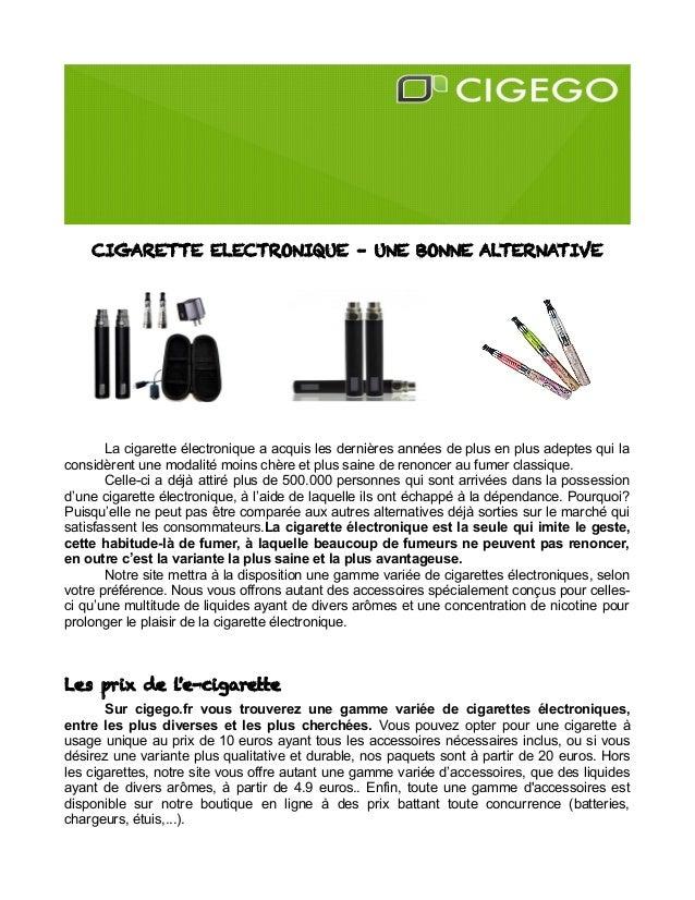 CIGARETTE ELECTRONIQUE – UNE BONNE ALTERNATIVE La cigarette électronique a acquis les dernières années de plus en plus ade...
