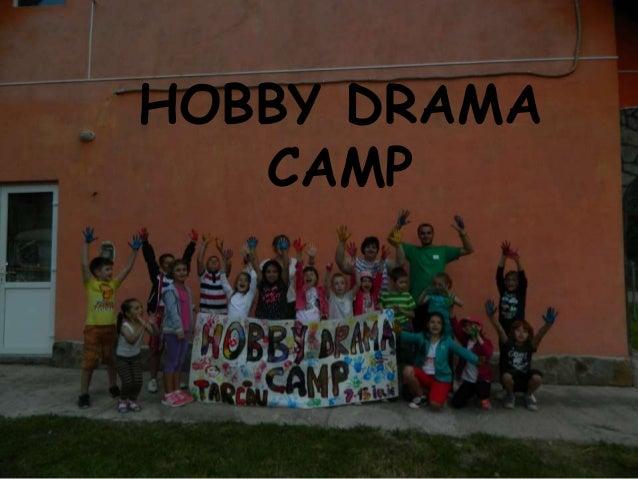 HOBBY DRAMA CAMP