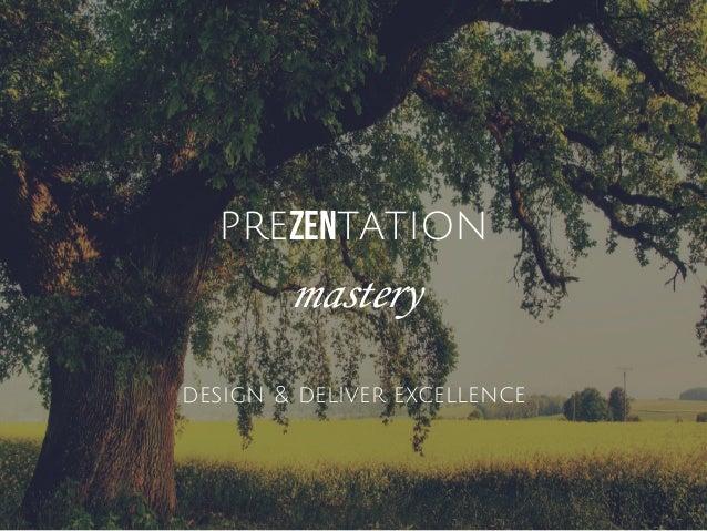 prezentation mastery design & deliver excellence
