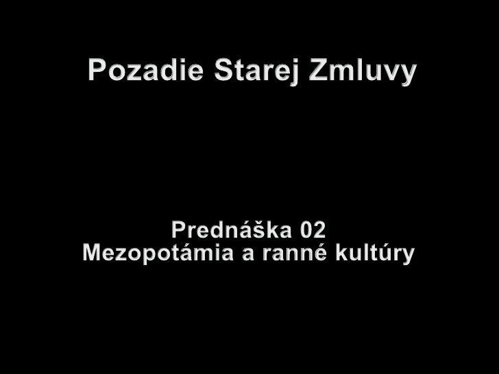 2. PSZ: Mezopotámia