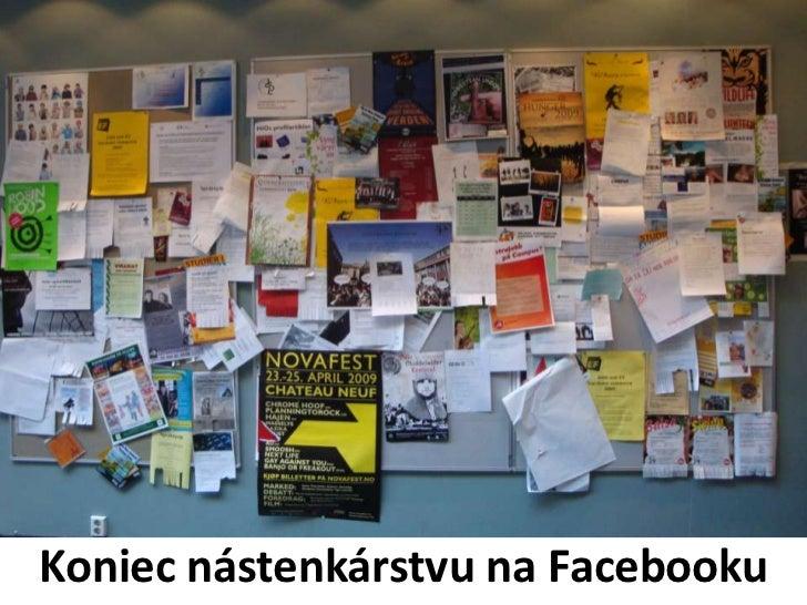 Koniec nástenkárstvu na Facebooku<br />