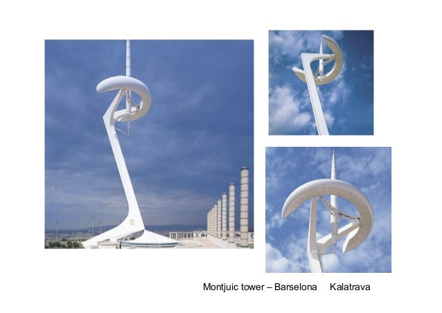 Montjuic tower – Barselona   Kalatrava