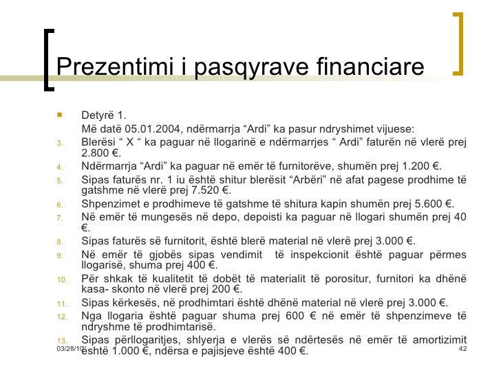 """Prezentimi i pasqyrave financiare <ul><li>Detyrë 1. </li></ul><ul><li>Më datë 05.01.2004, ndërmarrja """"Ardi"""" ka pasur ndrys..."""
