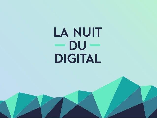 La nuit du digital
