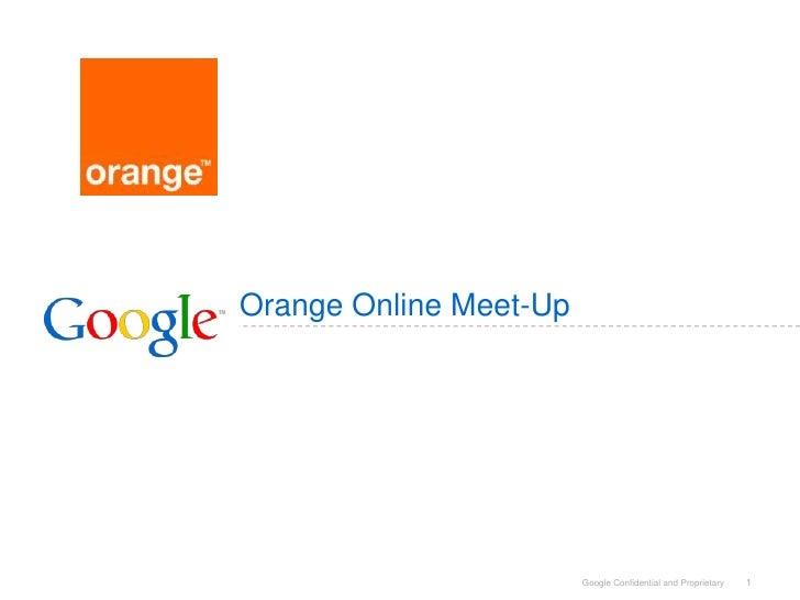 Orange Online Meet-Up<br />1<br />