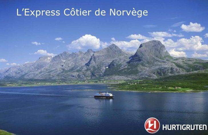 L'Express Côtier de Norvège