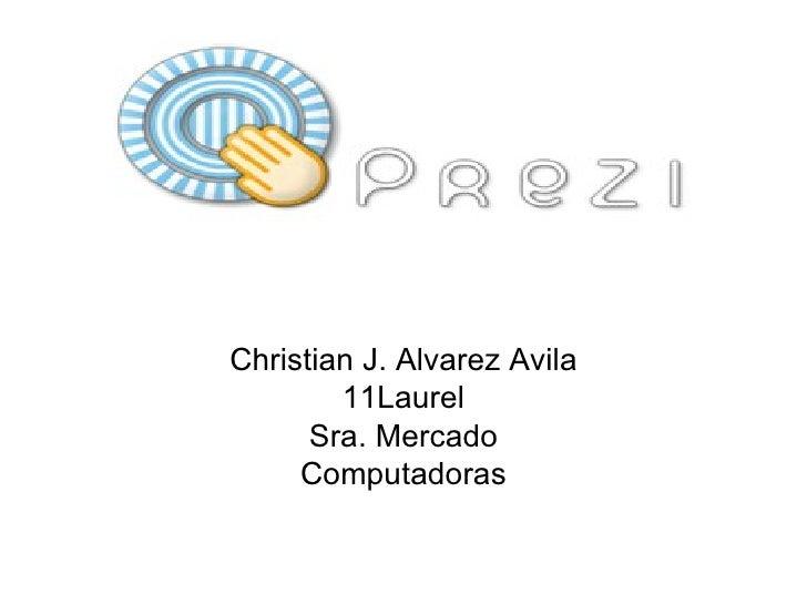 Christian J. Alvarez Avila 11Laurel Sra. Mercado Computadoras