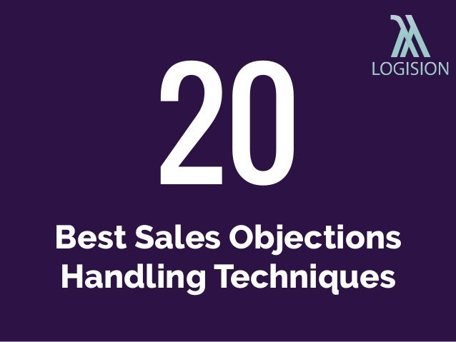 Best Sales Objections Handling Techniques 20
