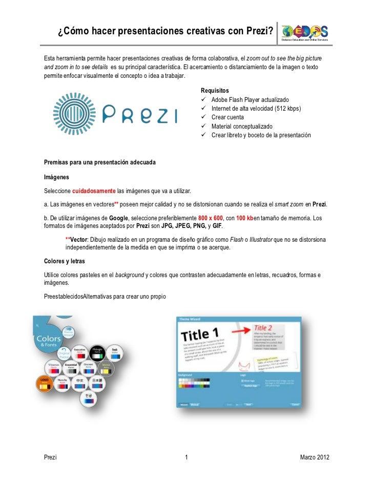 ¿Cómo hacer presentaciones creativas con Prezi?Esta herramienta permite hacer presentaciones creativas de forma colaborati...