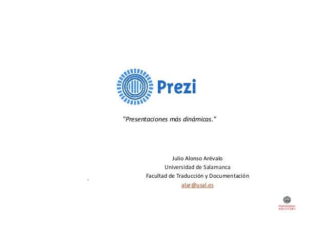 """Presentacionesmásdinámicas.""  JulioAlonsoArévalo UniversidaddeSalamanca Universidad de Salamanca FacultaddeTraduc..."