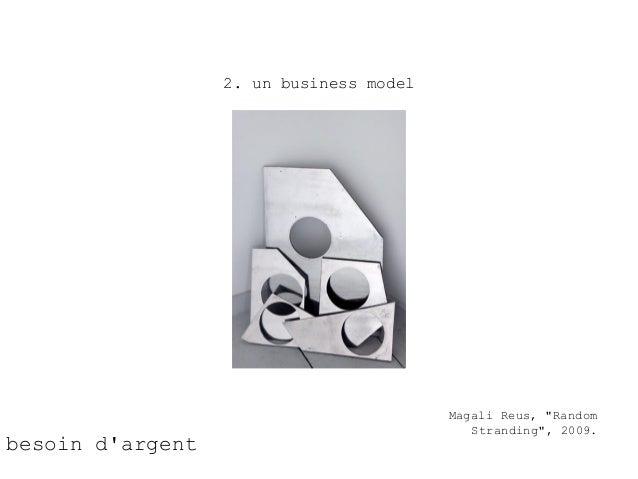 """2. un business model                                         Magali Reus, """"Random                                         ..."""