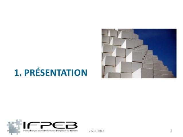 Présentation IFPEB matinée technique IFPEB-CSTB Slide 3