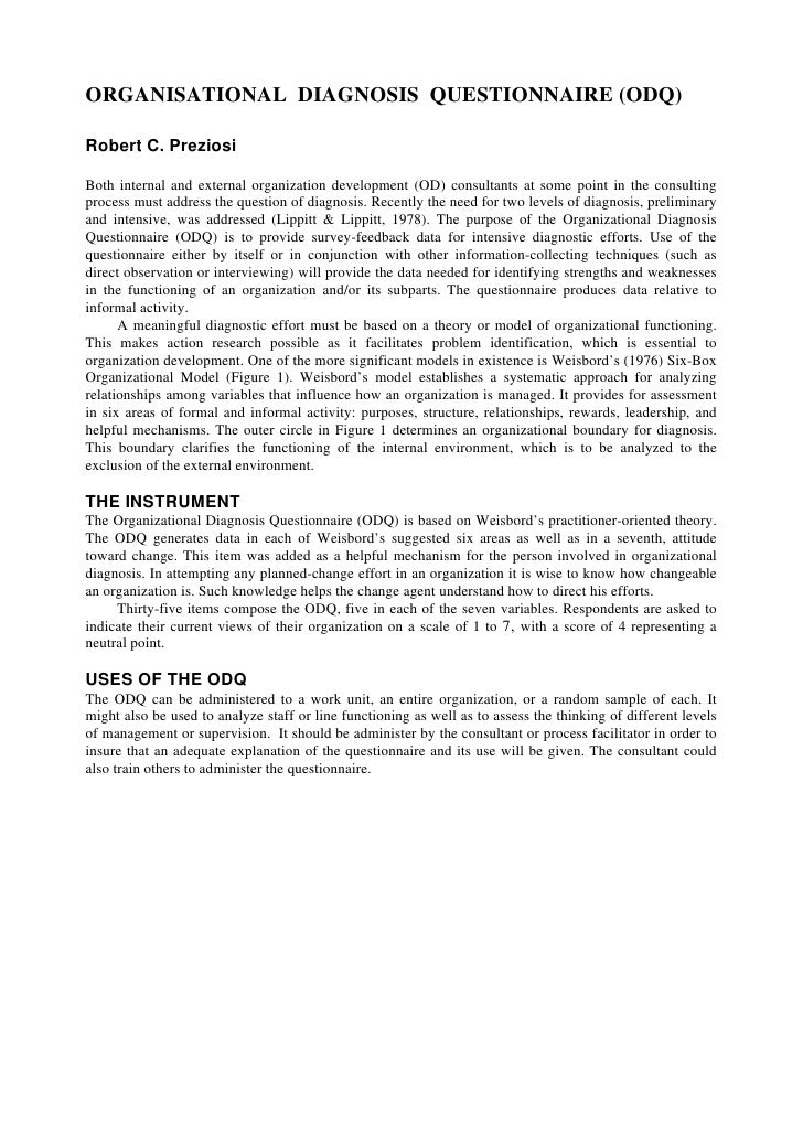 ORGANISATIONAL DIAGNOSIS QUESTIONNAIRE (ODQ)  Robert C. Preziosi  Both internal and external organization development (OD)...