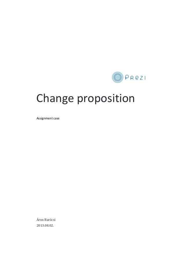 Change proposition Assignment case  Áron Barócsi 2013.08.02.