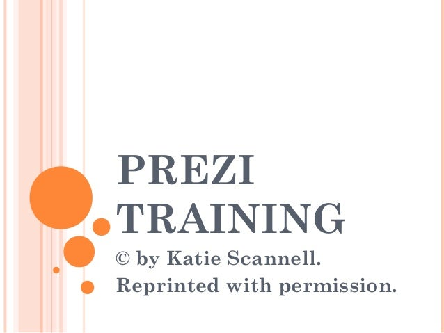 PREZI TRAINING © by Katie Scannell. Reprinted with permission.
