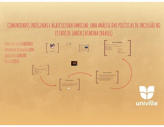 Comunidades indígenas y agricultura familiar: un análisis de las políticas brasileñas Slide 2