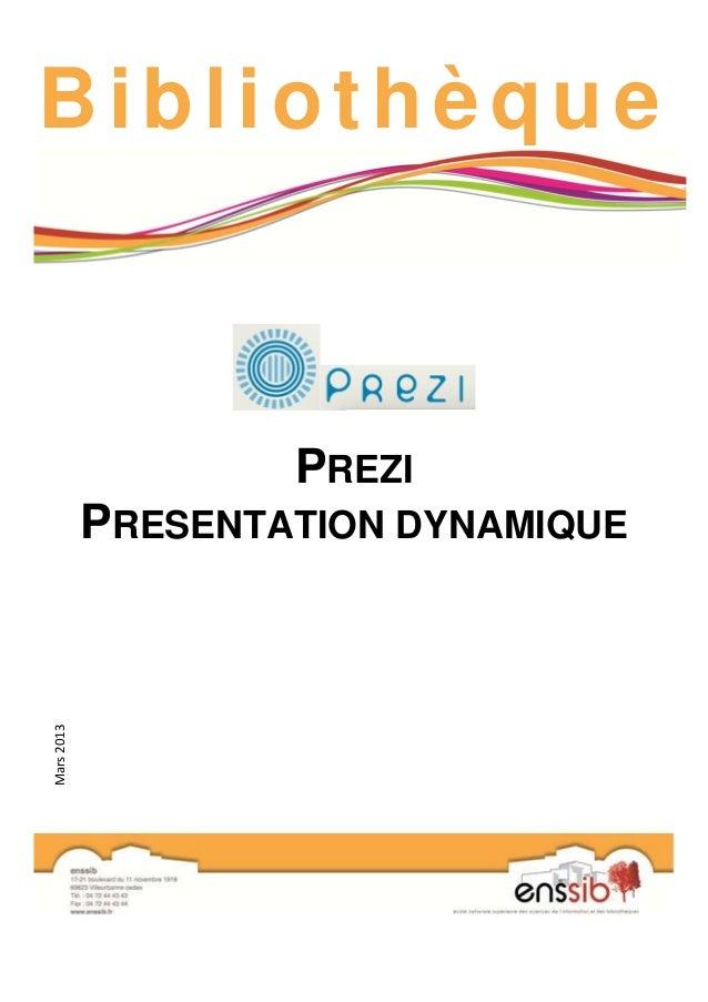Bibliothèque PREZI PRESENTATION DYNAMIQUE Mars2013