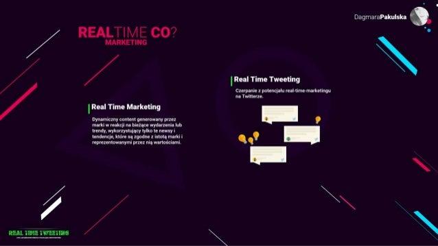 Real-Time-Tweeting czyli jak umiejętnie czerpać z otaczającej rzeczywistości Slide 3
