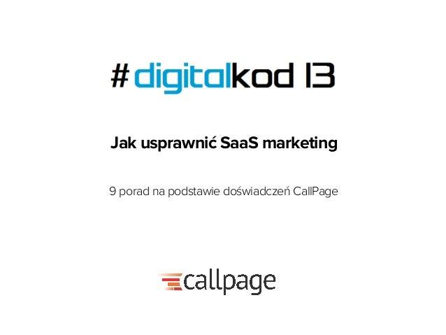 Jak usprawnić SaaS marketing 9 porad na podstawie doświadczeń CallPage