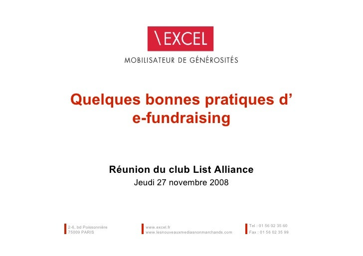 Quelques bonnes pratiques d'         e-fundraising                          Réunion du club List Alliance                 ...