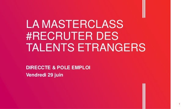 Masterclass Recrutement Des Talents Etrangers Avec Pole Emploi La D