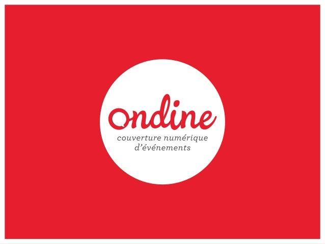 a | couverture numérique d'événements | www.Agence-Ondine.com | 2013 Les outils de la Newsroom pour le Forum Convergences ...