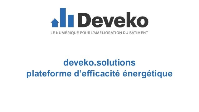 deveko.solutions plateforme d'efficacité énergétique