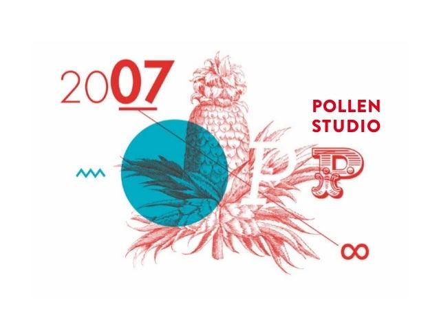 POLLEN STUDIO