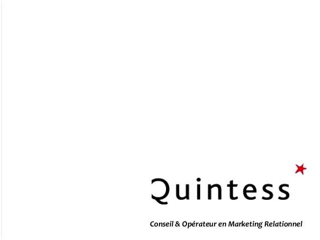 1  Conseil & Opérateur en Marketing Relationnel