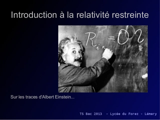 Introduction à la relativité restreinteSur les traces dAlbert Einstein...