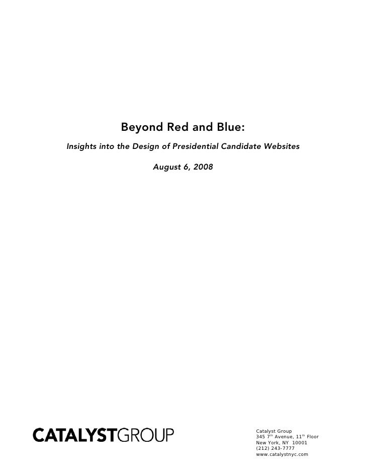 Beyond Red and Blue: Insights into the Design of Presidential Candidate Websites                       Aug...
