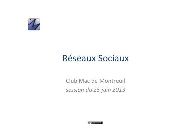 RéseauxSociauxClubMacdeMontreuilsessiondu25juin2013