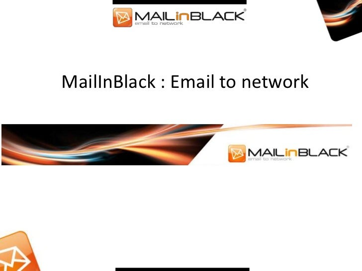 MailInBlack : Email to network