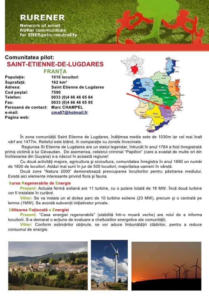 Comunitatea pilot:  SAINT-ETIENNE-DE-LUGDARES                      FRANŢA Populaţie:               1016 locuitori Suprafaţ...