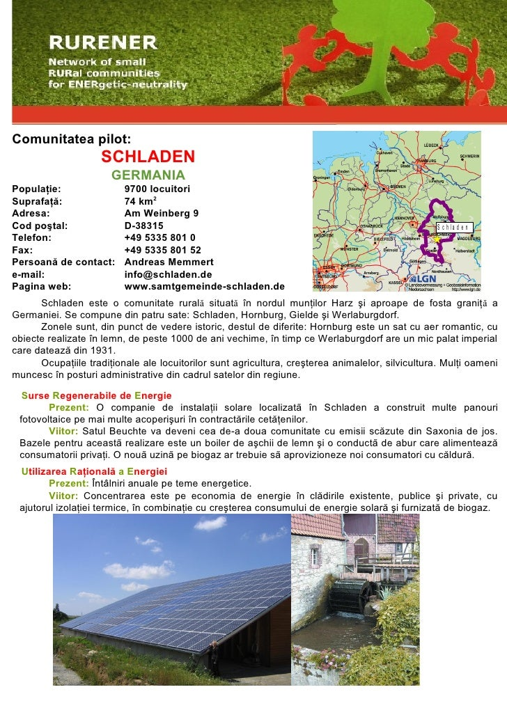 Comunitatea pilot:                     SCHLADEN                        GERMANIA Populaţie:                9700 locuitori S...