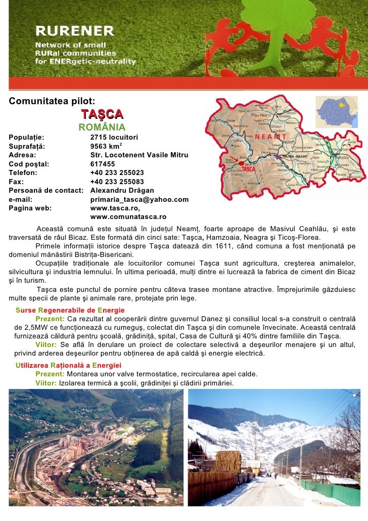 Comunitatea pilot:                        TAŞCA                       ROMÂNIA Populaţie:                2715 locuitori Sup...