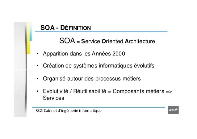 Pr sentation du soa et bpm par rs2i atelierfocusinnovation for Definition architecture informatique
