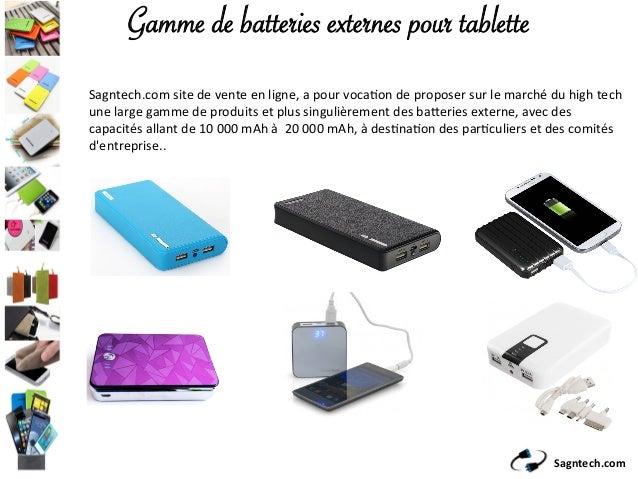 Sagntech.com Gamme de batteries externes pour tablette Sagntech.comsitedeventeenligne,apourvoca9ondeproposersu...