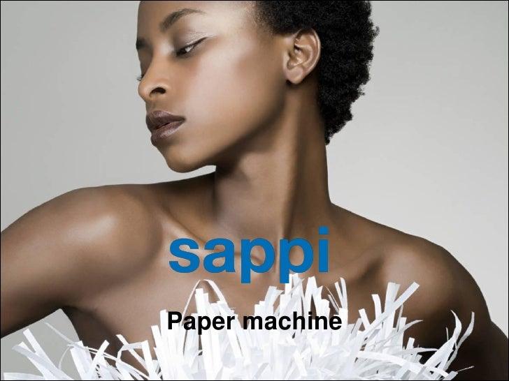 Paper machine1   | Papiermachine   | Sappi Fine Paper Europe