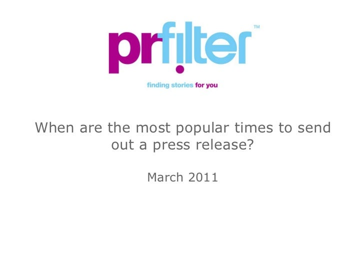When are the most popular times to send out a press release? <br />March 2011<br />