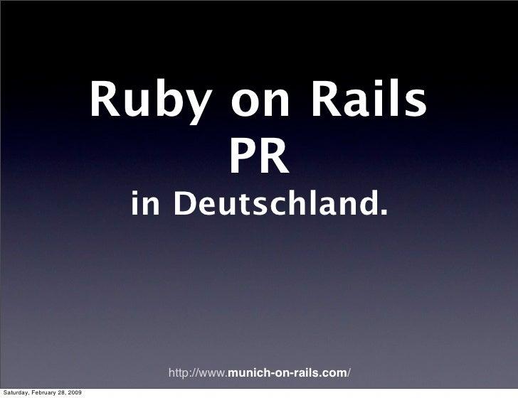 Ruby on Rails                                    PR                                in Deutschland.                        ...