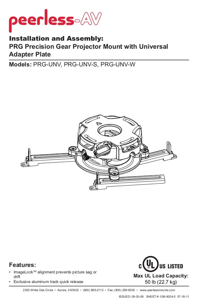 Installation and Assembly: PRG Precision Gear Projector Mount with Universal Adapter Plate Models: PRG-UNV, PRG-UNV-S, PRG...