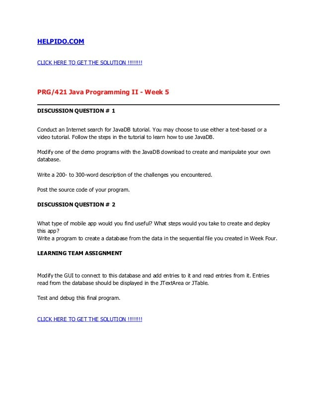 HELPIDO.COMCLICK HERE TO GET THE SOLUTION !!!!!!!!PRG/421 Java Programming II - Week 5DISCUSSION QUESTION # 1Conduct an In...