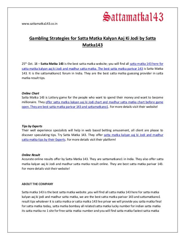 Gambling Strategies for Satta Matka Kalyan Aaj Ki Jodi by