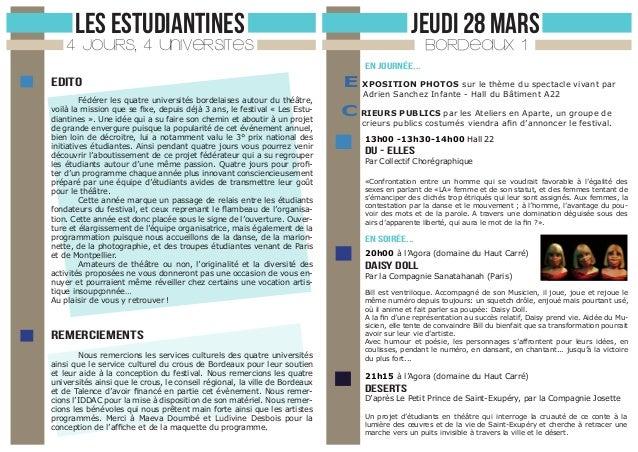 LES ESTUDIANTINES  JEUDI 28 MARS  4 JOURS, 4 UNIVERSITES  BORDEAUX 1  En journée...  edito Fédérer les quatre universités ...