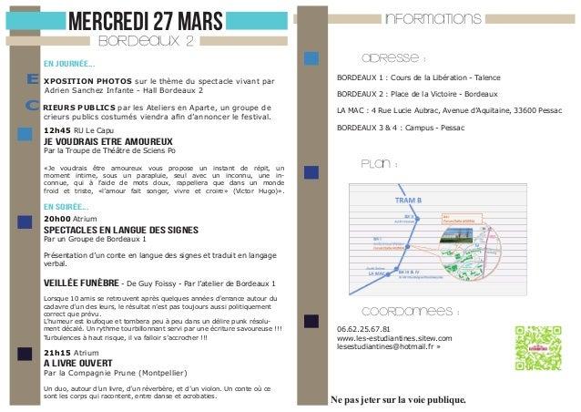 MERCREDI 27 MARS  INFORMATIONS  BORDEAUX 2  En journée...  E XPOSITION PHOTOS sur le thème du spectacle vivant par Adrien ...