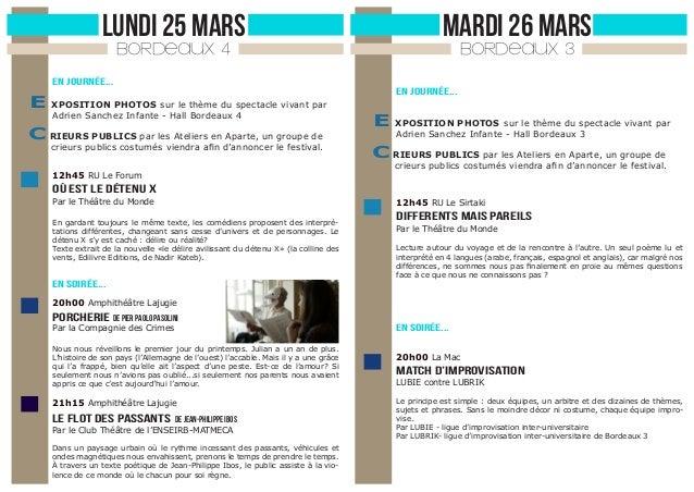 LUNDI 25 MARS  MARDI 26 MARS  BORDEAUX 4  BORDEAUX 3  En journée...  En journée...  E XPOSITION PHOTOS sur le thème du spe...