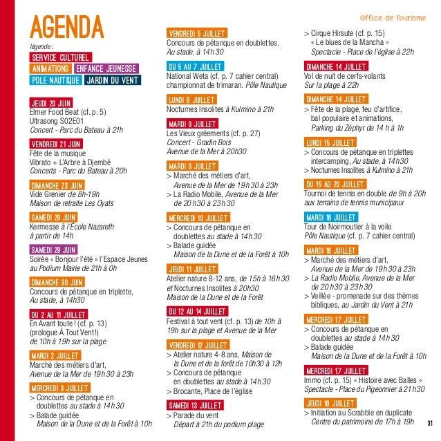31jeudi 20juinElmer Food Beat (cf. p.5)Ultrasong S02E01Concert - Parc du Bateau à 21hvendredi 21juinFête de la musiqueV...