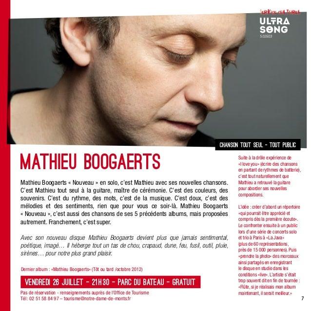 7Dernier album : «Mathieu Boogaerts» (Tôt ou tard /octobre 2012)chanson tout seul - tout publicMathieu Boogaerts «Nouveau...