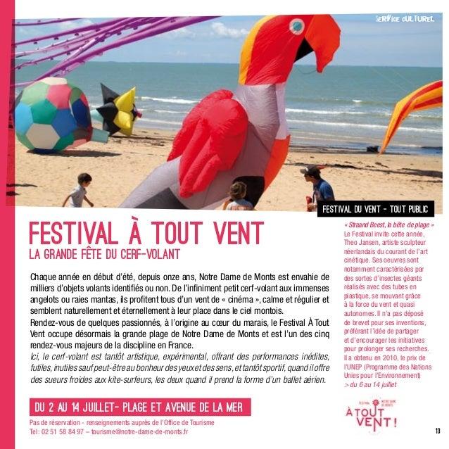 13festival du vent - tout publicLa grande fête du cerf-volantChaque année en début d'été, depuis onze ans, Notre Dame de M...